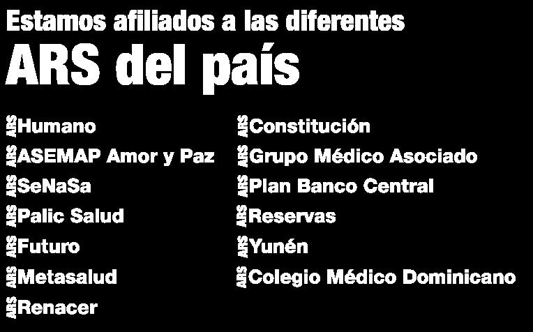 Constitución - ARS Grupo Médico Asociado - ARS Plan Banco Central - ARS Reservas - ARS Yunén - ARS Colegio Médico Dominicano